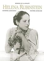Helena Rubinstein by Catherine Jazdzewski