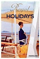 Royal Holidays by Cyrille Boulay
