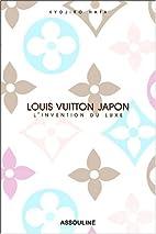 Louis Vuitton Japon : L'invention du…