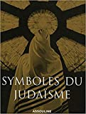 Marc-Alain Ouaknin: Symboles du judaïsme (French Edition)