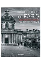 Light of Paris, the by Pierre Assouline