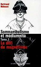 Somnambulisme et Médiumnité,…