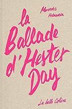 La ballade d'Hester day by Mercedes Helnwein