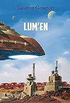Lum'en by Laurent Genefort