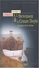 Robert Louis Stevenson et Arthur Conan Doyle…