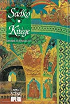 Kitège Sadko by Nikolaï…