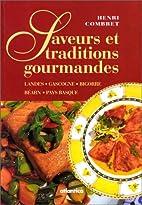 Saveurs et traditions gourmandes : Landes,…
