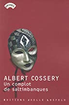 Un complot de saltimbanques by Albert…