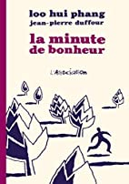 La Minute de bonheur by Jean-Pierre Duffour