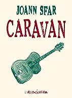 Caravan by Joann Sfar