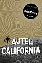 Autel California, Tome 1 : Treat me nice by…
