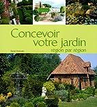 Concevoir votre jardin région par…
