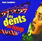 Les dents du loup by Jean Lecointre