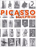 Picasso: Picasso - Sculpteur (French Edition)
