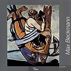 Max Beckmann. L'exposition by Max Beckmann