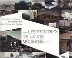 Les peintres de la vie moderne : Donation -…