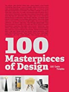 100 Masterpieces of Design by Françoise…
