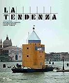 La Tendenza : Architectures italiennes…