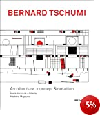 Bernard Tschumi - catalogue de l'exposition