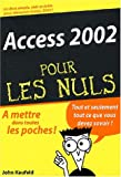 Kaufeld, John: Access 2002 (French Edition)