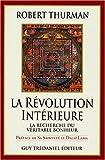 Thurman, Robert A. F: Révolution intérieure (French Edition)