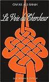 Ali-Shah, Omar: La voie du chercheur (French Edition)
