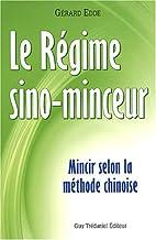 Régime Sino-Minceur : Mincir selon la…