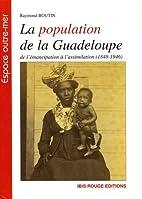 La population de la Guadeloupe: de…