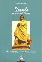 Dante, le grand initié by Robert…