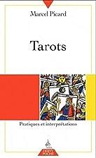Tarots : Pratiques et interprétations…