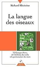 La langue des oiseaux, tome 2 : Georges…