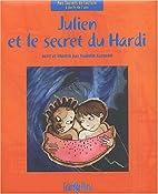 Julien et le secret du Hardi by Isabelle…