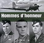 Hommes d'honneur : Le destin de trois…