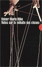Notes sur la mélodie des choses by…