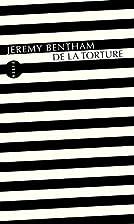 De la torture by Jeremy Bentham