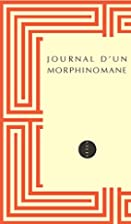 Journal d'un morphinomane by Anonyme