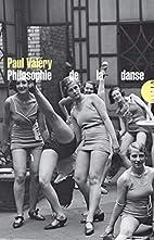 Philosophie de la danse by Paul Valéry