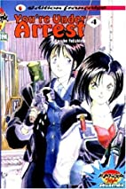 You Are Under Arrest, volume 4 by Kousuke…
