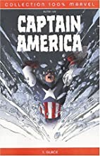 Captain America, tome 1 : Glace by Chuck…