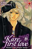Kaho Miyasaka: Kare First Love, Tome 6 (French Edition)