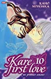 Miyasaka, Kaho: kare first love t.10
