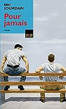 Pour jamais by Eric Jourdan