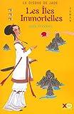 Freches, Jose: Le Disque de jade, tome 3: Les îles immortelles (French Edition)
