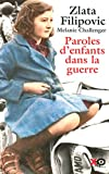 Zlata Filipovic: Paroles d'enfants dans la guerre (French Edition)