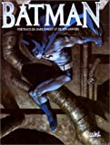 Hampton, Scott: Batman: portraits du Dark Night et son univers (French Edition)