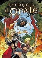 Les Forêts d'opale, tome 3 : La Cicatrice…