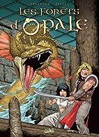 Les forêts d'Opale, Tome 4 : Les geôles de…