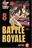 Takami, Koushun: Battle Royale, tome 8