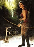 Le Feul, Tome 1 : Valnes by Jean-Charles…