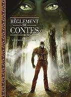 Règlement de contes, Tome 4 : La mémoire…